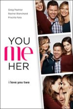 You Me Her, poster,