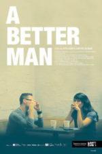 A Better Man, movie, poster,