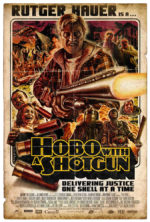 Hobo With a Shotgun, movie, poster,