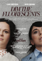 Dim the Fluorescents, movie, poster,
