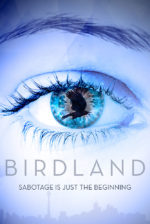 Birdland, movie, poster,