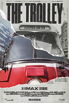 The Trolley, movie, IMAX, poster,