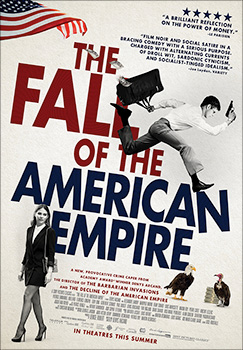 The Fall of the American Empire, movie, poster,