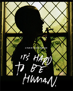 It's Hard to Be Human, poster,