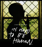 It's Hard to Be Human, movie, poster,