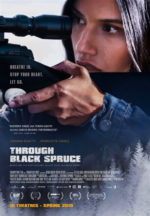 Through Black Spruce, movie, poster,