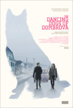 The Dancing Dogs of Dombrova, movie, poster,