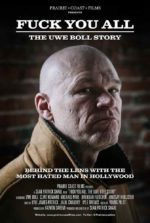 FUCK YOU ALL: The Uwe Boll Story, movie, poster,