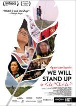 nîpawistamâsowin: We Will Stand Up, movie, poster,