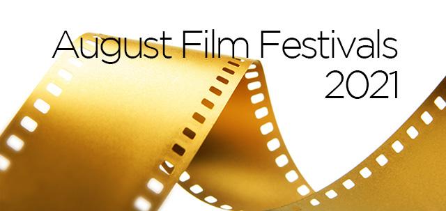 August 2021 Film Festivals, image,