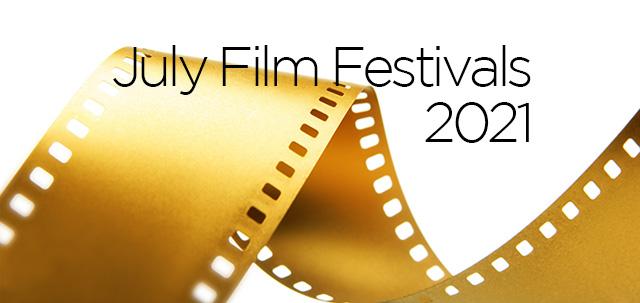 July 2021 Film Festivals, image,