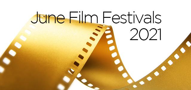 June 2021 Film Festivals, image,