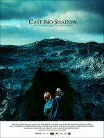 Cast No Shadow, movie, poster,
