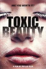 Toxic Beauty, movie, poster,