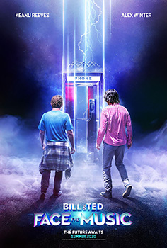 Bill and Ted Face The Music, movie, poster,