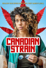 Canadian Strain, movie, poster,