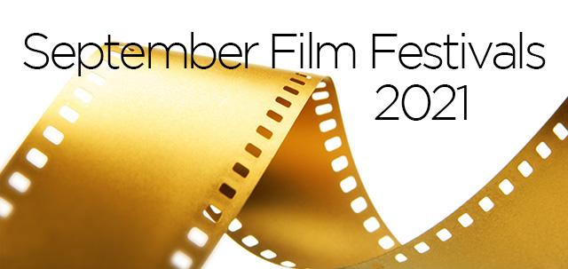 September 2021 Film Festivals, image,