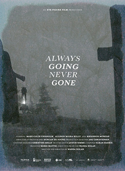 Always Going Never Gone, movie, poster,