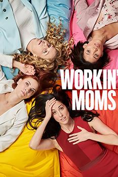 Workin' Moms, poster,