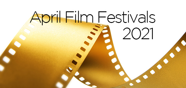 April 2021 film festivals, image,