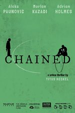 Chained, movie, poster,