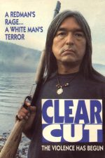 Clearcut, movie, poster,