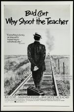 Why Shoot the Teacher?, movie, poster,